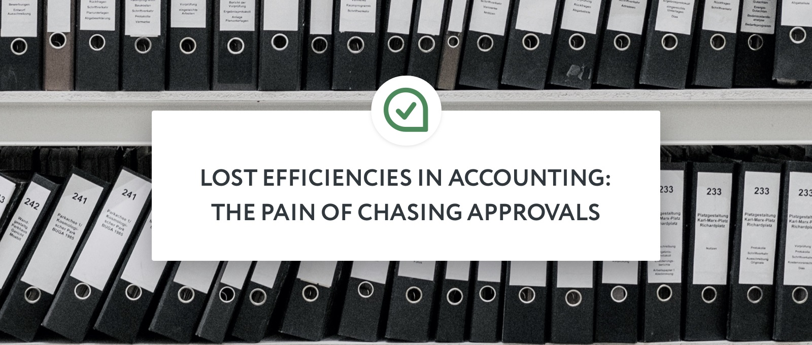 Lost Efficiencies in Accounting: The Pain of Chasing