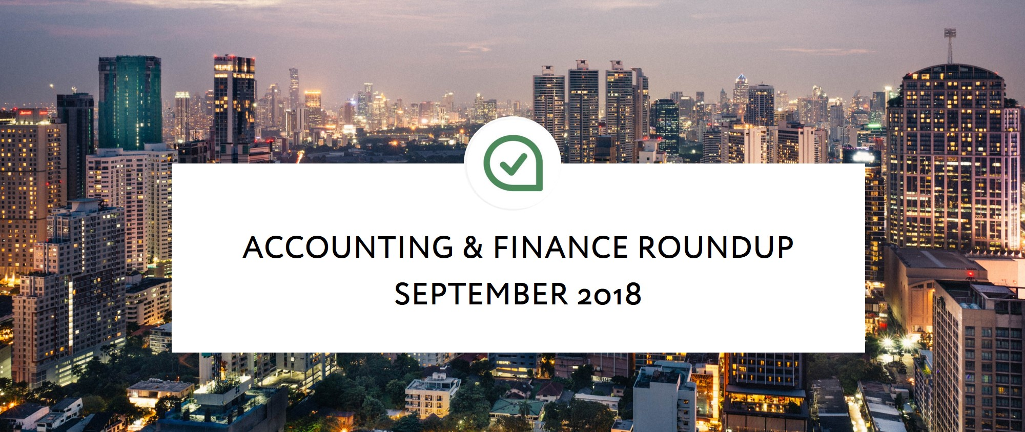 Accounting & Finance Roundup:  What did you miss in September 2018?