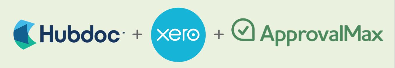 Hubdoc + Xero + ApprovalMax