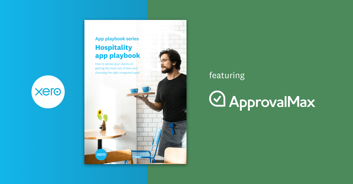 ApprovalMax Xero Hospitality Playbook